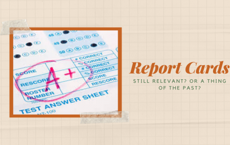 Report Cards: Still Relevant? Or A Thing of The Past?