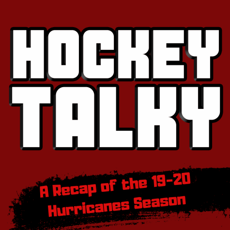 Hockey Talky: The 2019-2020 Carolina Hurricanes Recap