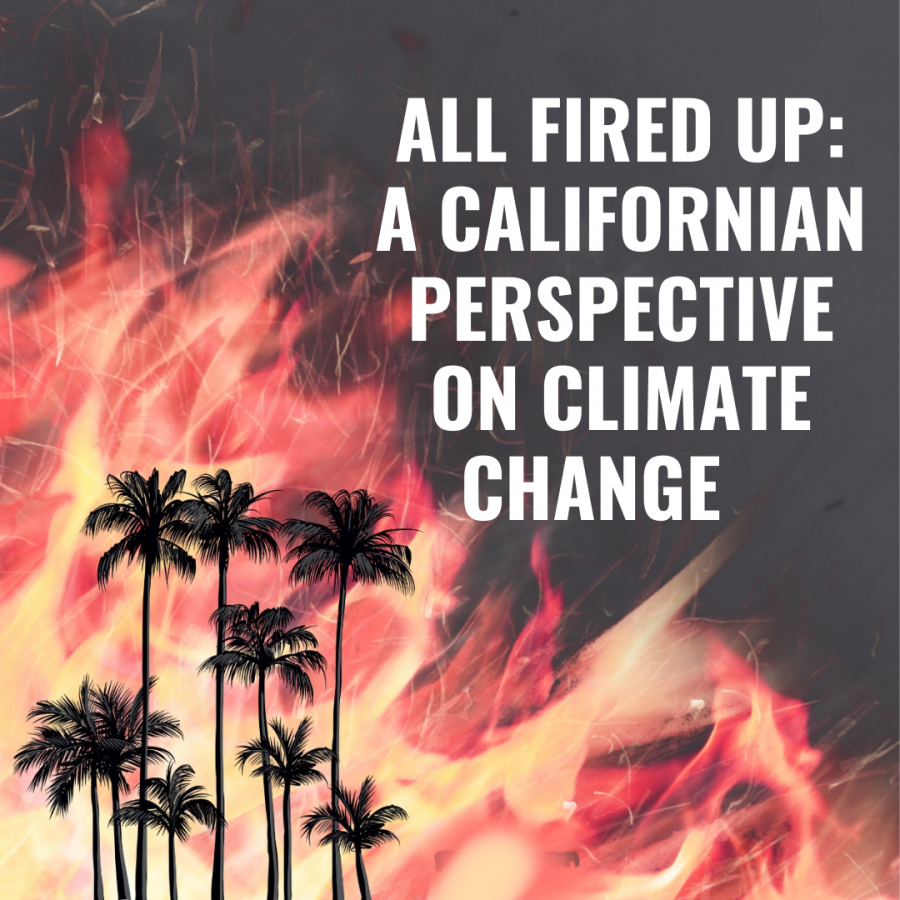 All Fired Up: A Californian Perspective on Climate Change