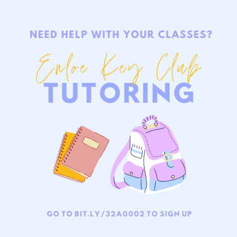 Need tutoring? Enloe Key Club has got your back!