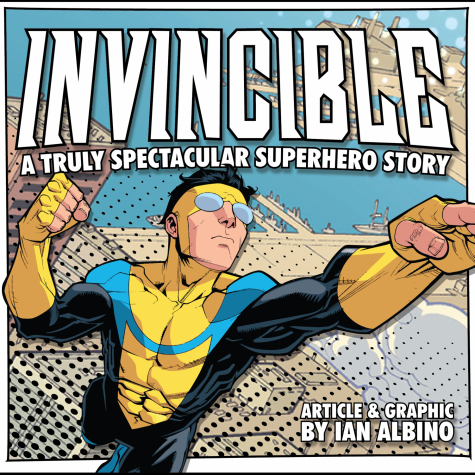 Invincible: A Truly Spectacular Superhero Story