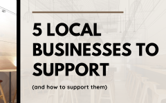 5 Local Businesses You Can Support