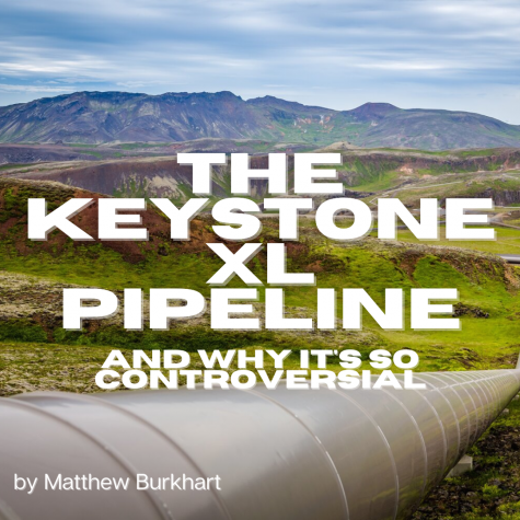 The Keystone XL Pipeline and Why It's So Controversial