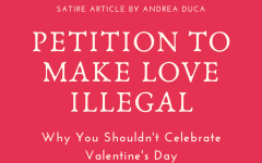 Petition to make Love Illegal: Why You Shouldn't Celebrate Valentine's Day