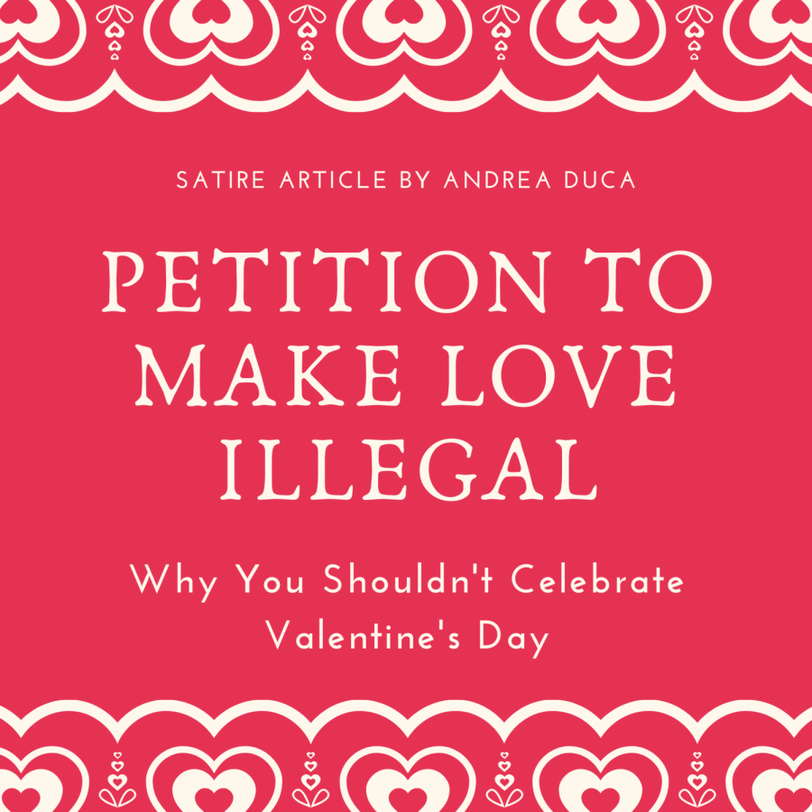Petition+to+make+Love+Illegal%3A+Why+You+Shouldn%E2%80%99t+Celebrate+Valentine%E2%80%99s+Day