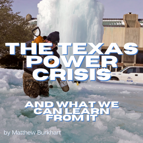 The Texas Power Crisis and What We Can Learn From It