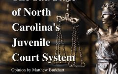 The Sad State of North Carolina's Juvenile Court System