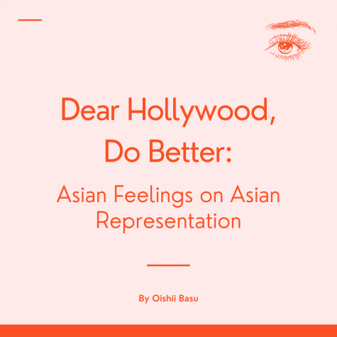 Dear Hollywood, Do Better: Asian Feelings on Asian Representation