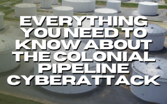 Everything You Need To Know About The Colonial Pipeline Cyberattack