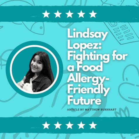 Lindsay Lopez: Fighting For a Food Allergy-Friendly Future