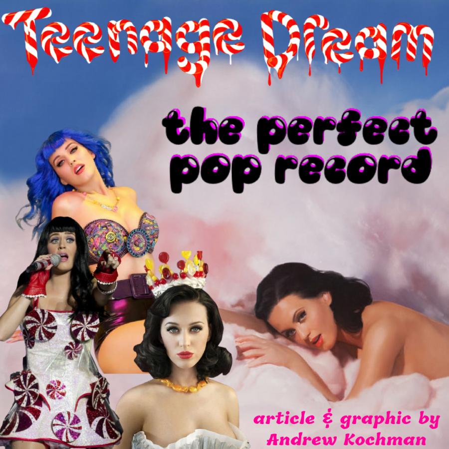 Teenage+Dream+-+The+Perfect+Pop+Record