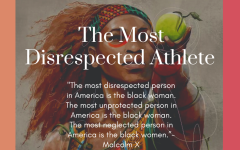 The Most Disrespected Athlete: Serena Williams